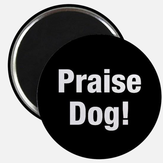 Praise Dog Magnets