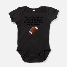 Play Football Like My Brother Body Suit