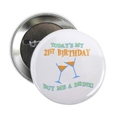 """21st Birthday Buy Me A Drink 2.25"""" Button"""