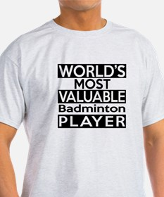 Most Valuable Badminton Player T-Shirt