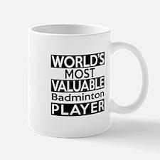 Most Valuable Badminton Player Mug