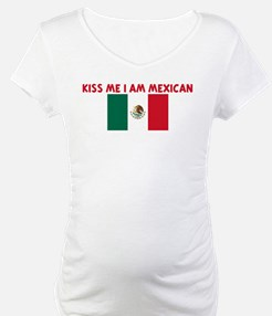 KISS ME I AM MEXICAN Shirt