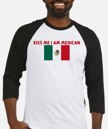 KISS ME I AM MEXICAN Baseball Jersey