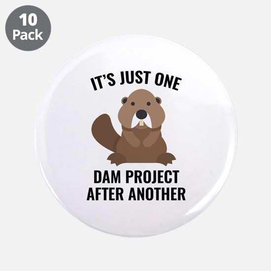 """One Dam Project 3.5"""" Button (10 pack)"""