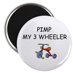 PIMP MY 3 WHEELER Magnet