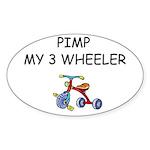 PIMP MY 3 WHEELER Oval Sticker