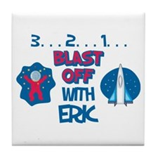 Blast Off with Eric Tile Coaster