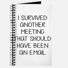 Survived another meeting. Journal