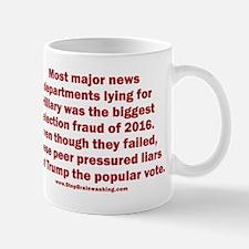 Biggest Election Fraud Mug