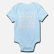 Proof Mommy Cant Resist Guys With Boats Body Suit