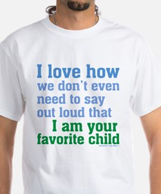 Mom's Favorite Child T-Shirt