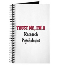 Trust Me I'm a Research Psychologist Journal