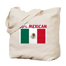 50 PERCENT MEXICAN Tote Bag
