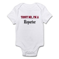 Trust Me I'm a Reporter Infant Bodysuit