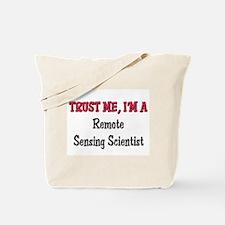 Trust Me I'm a Remote Sensing Scientist Tote Bag