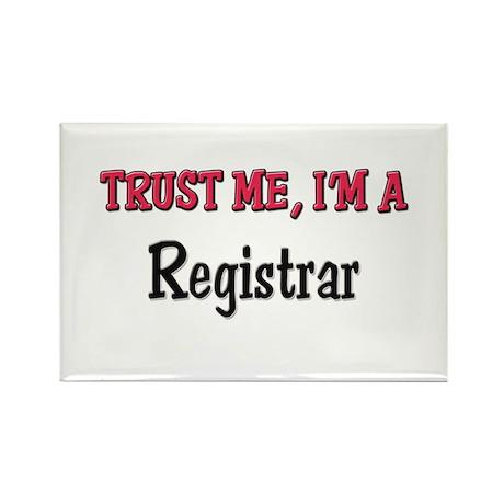Trust Me I'm a Registrar Rectangle Magnet