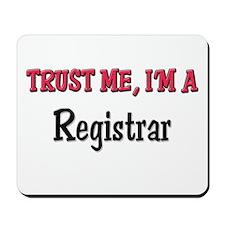 Trust Me I'm a Registrar Mousepad