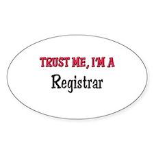 Trust Me I'm a Registrar Oval Decal