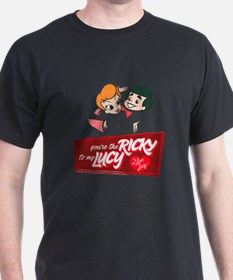 You're The Ricky To My Lucy T-Shirt
