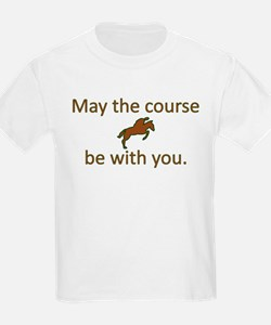 May the course be with you - EQUESTRIAN JU T-Shirt