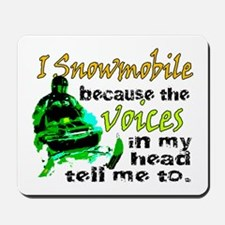 Voices in my head - snowmobile Mousepad