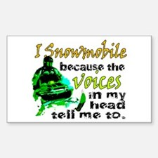 Voices in my head - snowmobile Sticker (Rectangula
