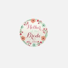 Chic Floral Wreath Mother of the Bride Mini Button