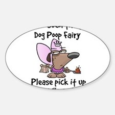video dog poop fairy sign Decal