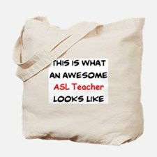 awesome asl teacher Tote Bag