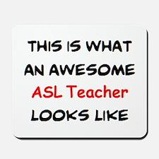 awesome asl teacher Mousepad