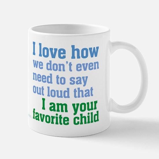 Mom's Favorite Child Mugs