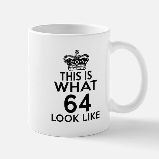 This Is What 64 Look Like Mug