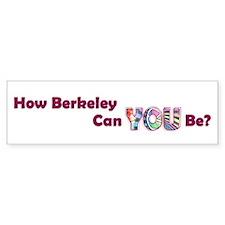 How Berkeley Bumper Bumper Sticker