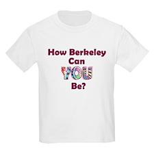 How Berkeley Kids T-Shirt