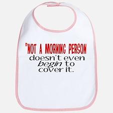 Morning Person Bib