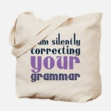 Silently correcting your grammar text Tote Bag