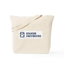 SPANISH GREYHOUND Tote Bag