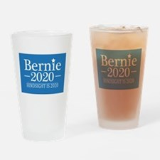 Bernie Sanders Hindsight is 2020 Drinking Glass