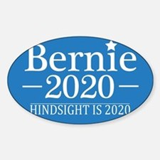 Bernie Sanders Hindsight is 2020 Decal