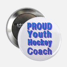 """Proud Youth Hockey Coach 2.25"""" Button"""
