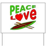 Peace Love Canoe Yard Sign