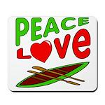 Peace Love Canoe Mousepad