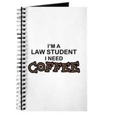 Law Student Need Coffee Journal