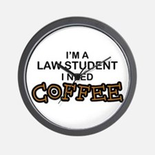 Law Student Need Coffee Wall Clock