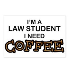 Law Student Need Coffee Postcards (Package of 8)