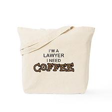 Lawyer Need Coffee Tote Bag