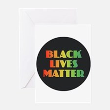 Black Lives Matter Greeting Cards