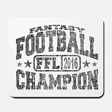 2016 Fantasy Football Champion FFL Champ Mousepad