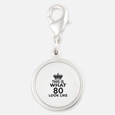 This Is What 80 Look Like Silver Round Charm