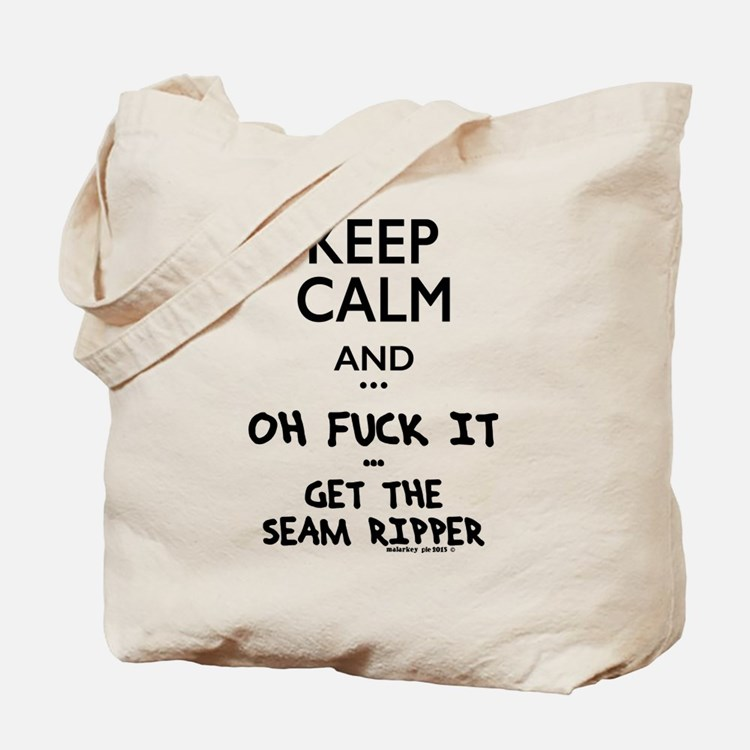 Keep Calm Oh F*ck It Tote Bag